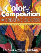 Color and Composition for the Creative Quilter - Katiepm
