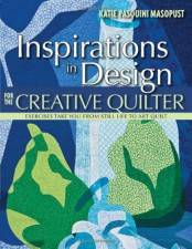 Inspirations in Design for the Creative Quilter - Katiepm